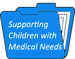 supporting medical needs